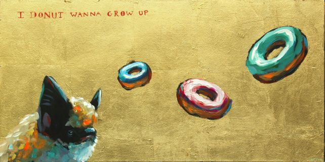 I Donut Wanna Grow Up