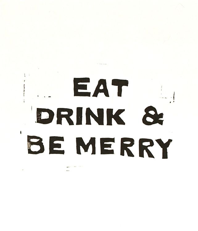 Eat, Drink, and Be Merry Linocut Typography